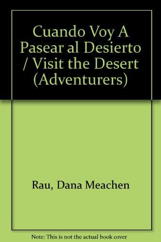 Cuando Voy a Pasear Al Desierto par Dana Meachen Rau