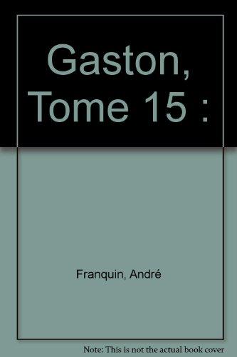 Gaston, Tome 15 :