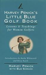Harvey Penick's Little Blue Golf Book by Bud Shrake (1995-08-01)