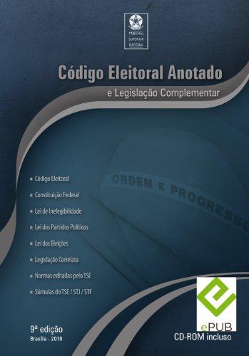 Codigo Eleitoral Brasileiro Anotado Ed 2010 - Supremo Tribunal Eleitoral (Portuguese Edition) por Tribunal Superior Eleitoral