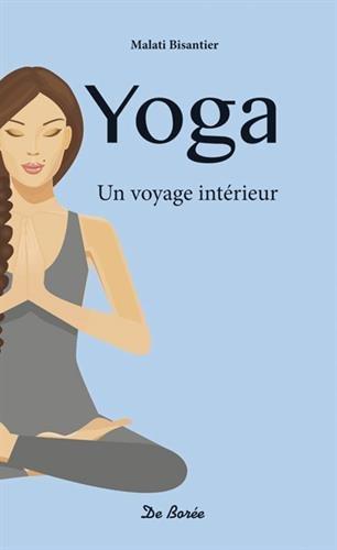 Yoga. Un voyage intérieur