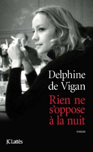 Rien ne s'oppose à la nuit (Littérature française) (French Edition)