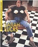 Sarah Lucas. Ediz. illustrata