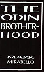 The Odin Brotherhood: A Non-Fiction Account of Contact with a Pagan Secret Society