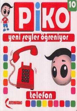 Piko Yani Seyler Ogreniyor 10 - Telefon