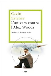 L'univers contra l'Alex Woods (LES ALES ESTESES)