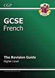 GCSE French Revision Guide - Higher