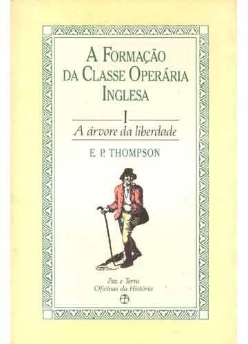 FORMACAO DA CLASSE OPERARIA INGLESA, A VOL. 1