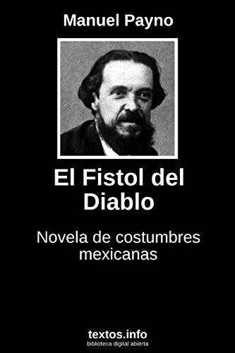 El fistol del Diablo por Manuel Payno