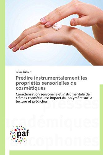 Prédire instrumentalement les propriétés sensorielles de cosmétiques par Gilbert-L