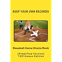 Baseball Game Stats Book: Keep Your Own Records, Simplified Version: Volume 7