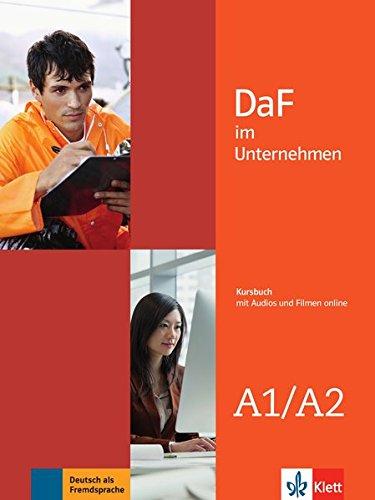 DaF im Unternehmen A1-A2. Kursbuch + Audio- und Videodateien online