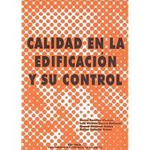 Calidad En La Edificación y Su Control