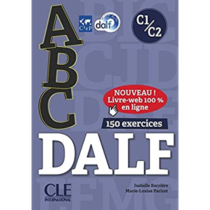 ABC DALF - Niveaux C1/C2 - Livre + CD + Livre-web
