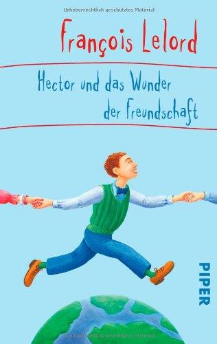 Piper Taschenbuch Hector und das Wunder der Freundschaft