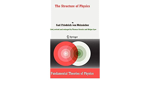 The Structure of Physics (Fundamental Theories of Physics)