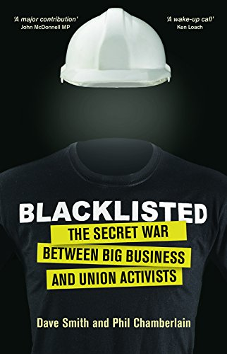 blacklisted-the-secret-war-between-big-business-and-union-activists
