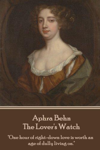 Aphra Behn - The Lover's Watch por Aphra Behn