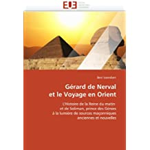 Gérard de nerval et le voyage en orient