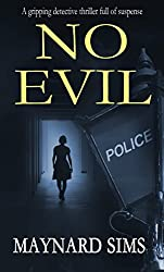 NO EVIL a gripping detective thriller full of suspense