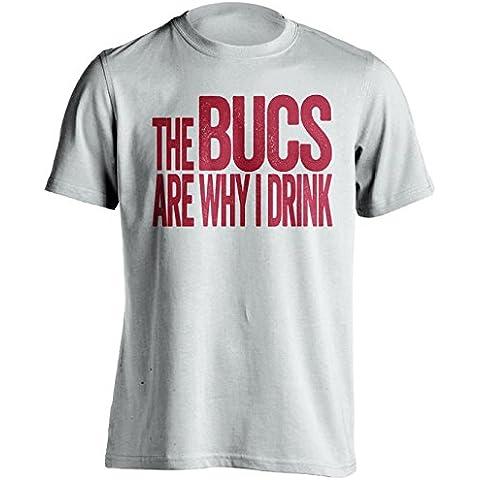 La Bucs se por qué i Drink–Tampa Bay Buccaneers Fan camiseta, XXX-Large, Blanco