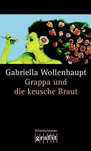 Grappa und die keusche Braut (Maria Grappa, Band 20)