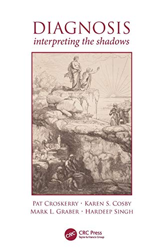 Diagnosis: Interpreting the Shadows por Pat Croskerry
