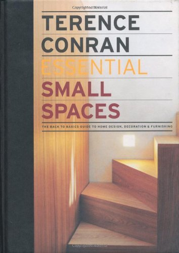 essential-small-spaces-the-back-to-basics-guide-to-home-design-decoration-furnishing-by-terence-conr