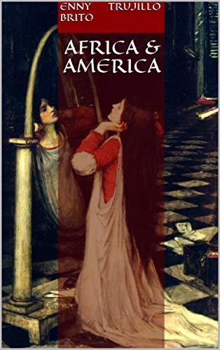 Africa & America por Enny Trujillo Brito
