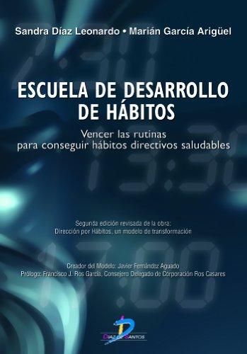 Escuela de desarrollo de hábitos por Marián García Arigüel