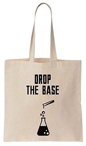 Finest Prints Drop The Base Chemistry Joke Tote Bag Baumwoll Segeltuch Einkaufstasche -
