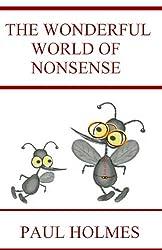THE WONDERFUL WORLD OF NONSENSE