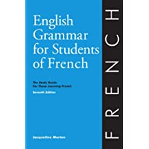 English Grammar for Students of French 7th edition (O & H Study Guides)