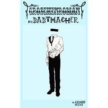 Der Babymacher (Heidelberger Groschenromane 1)