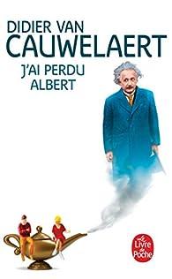 J'ai perdu Albert par Didier Van Cauwelaert