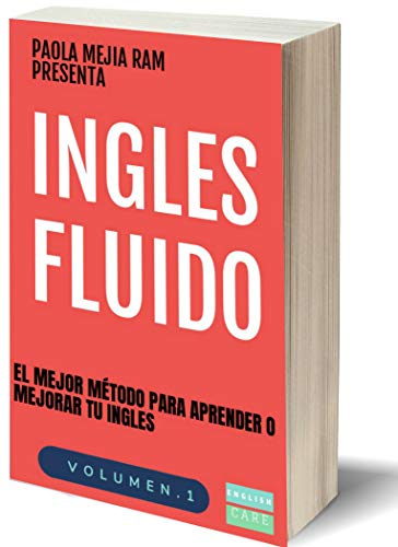 INGLES FLUIDO: EL MAS EXITOSO CURSO DE INGLES (Volumen nº 1) eBook ...
