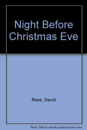 The night before Christmas Eve