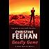 Deadly Game: Number 5 in series (Ghostwalker Novel)