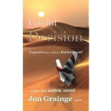 [ FATEFUL DECISION ] Grainge, Jon (AUTHOR ) Oct-15-2014 Paperback