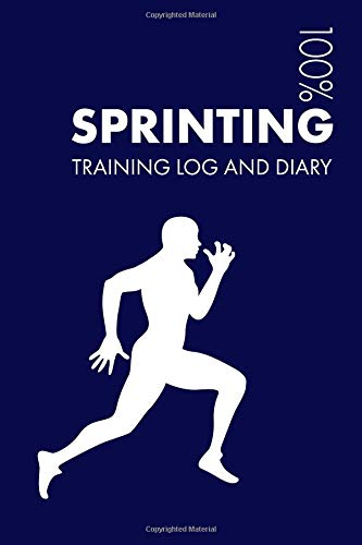 Sprinting Training Log and Diary: Training Journal For Sprinting - Notebook por Elegant Notebooks