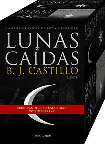 La saga Crónicas de Luz y Oscuridad: Lunas Caídas; Estrellas Danzantes; Soles Rotos; Noches Eternas: (Crónicas de Luz y Oscuridad, #1 - 4) par B.J. Castillo