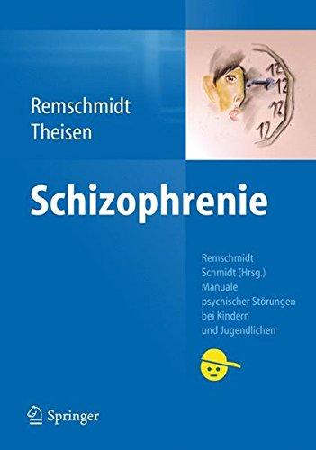 Schizophrenie (Manuale psychischer Störungen bei Kindern und Jugendlichen)