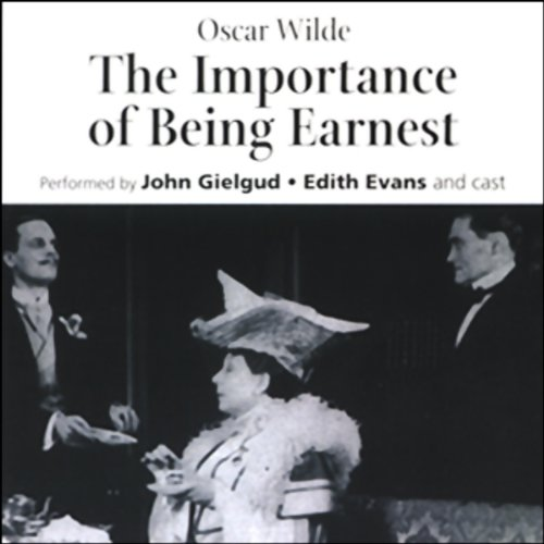 The Importance of Being Earnest (dramatized)  Audiolibri