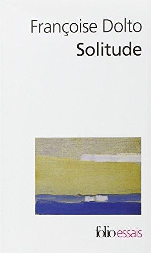 Solitude par Françoise Dolto