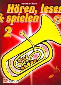 HOEREN LESEN & SPIELEN 2 - SCHULE - arrangiert für Tuba - mit CD [Noten / Sheetmusic] Komponist: BAUMGARTNER MARTIN + KASTELEIN JAAP