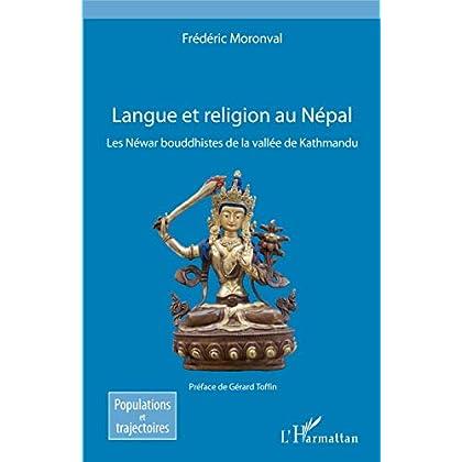 Langue et religion au Népal: Les Néwar bouddhistes de la vallée de Kathmandu (Populations et trajectoires)