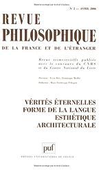 Revue philosophique, Tome 1161 N° 2, Avri - Vérités éternelles, forme de la langue, esthétique architecturale de Hélène Bouchilloux