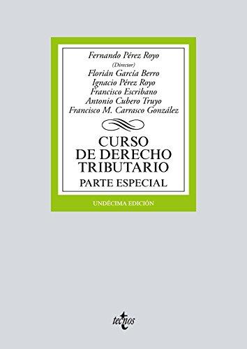 Curso de Derecho Tributario: Parte Especial (Derecho - Biblioteca Universitaria De Editorial Tecnos)