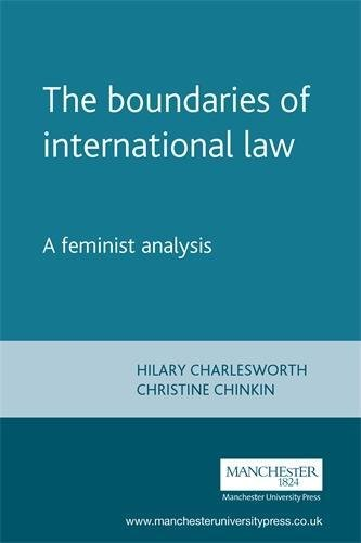 Boundaries of International Law: A Feminist Analysis (Melland Schill Studies in International Law)