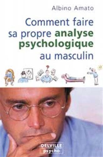 Comment faire analyse psycho. au masculin